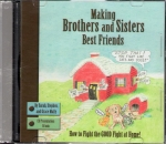 Making Brothers and Sisters Best Friends CD