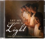 Let My Life Be a Light - Music CD