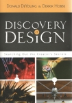 Discovery of Design: Searching Out the Creator's Secrets