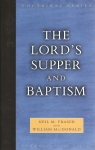 Lord's Supper and Baptism, The