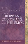 Letters to the Philippians, Colossians, and Philemon, The