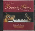 To God All Praise and Glory II CD