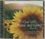 To God All Praise and Glory IV CD