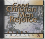 Good Christian Men Rejoice CD