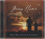 Going Home CD - The Wissmann Family