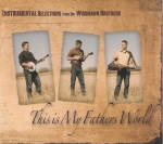 This Is My Father's World CD - The Wissmann Family