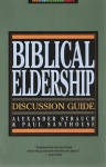 Biblical Eldership Discussion Guide
