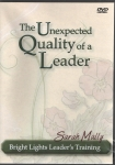 The Unexpected Quality of a Leader DVD