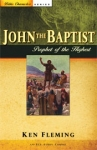 John the Baptist: Prophet of the Highest