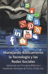 Spanish Biblically Handling Technology and Social Media