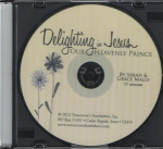 Delighting in Jesus our Heavenly Prince Audio CD