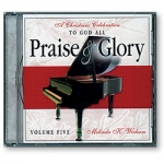 To God All Praise & Glory Volume Five
