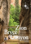 Your Guide to Zion and Bryce Canyon