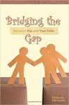 Bridging the Gap Between You and Your Folks