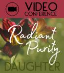 Queen Creek, AZ - Radiant Purity Video Conference - Daughter