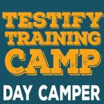 Testify Training Camp - Day Camper Registration and Meals